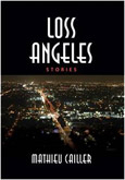 Loss Angeles by Mathieu Cailler